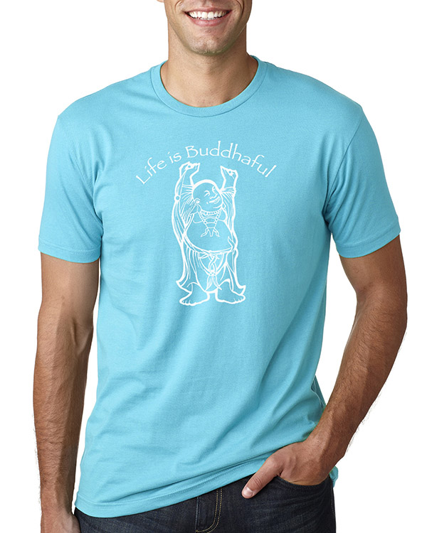 Men's short sleeve Life is Buddhaful T-shirt (Tahiti Blue)
